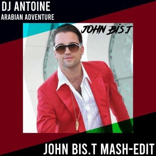 Dj Antoine x Eugene Star & Gntls - Arabian Adventure (John Bis.T Mash-Edit) [2020]