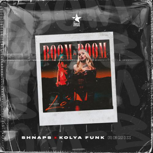 Loboda & Pharaoh - Boom Boom (Shnaps & Kolya Funk Remix) [2020]