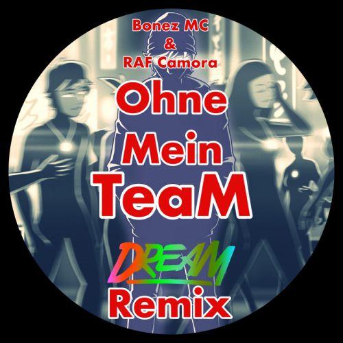 Bonez Mc & Raf Camora feat. Maxwell - Ohne Mein Team (Dream Remix) [2020]
