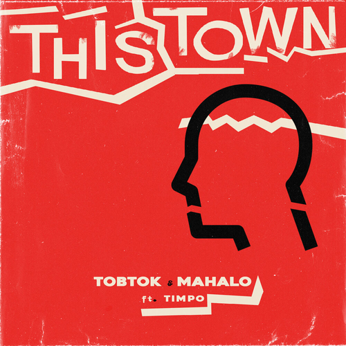Tobtok & Mahalo feat. Timpo - This Town (Extended Mix) [2020]