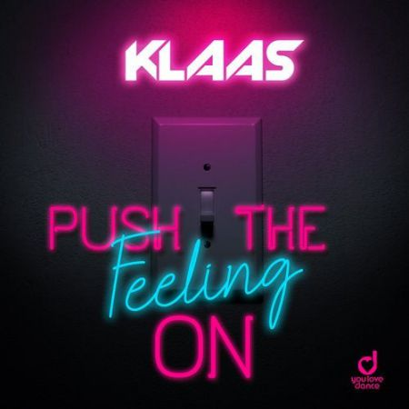 Klaas - Push The Feeling On (Extended Mix) [2020]