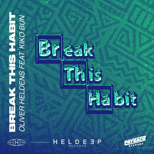 Oliver Heldens feat. Kiko Bun - Break This Habit (Extended Mix); Kiesza - Love Me With Your Lie (Lucas & Steve Remix); Joel Corry feat. Mnek - Head & Heart (Vip Mix) [2020]