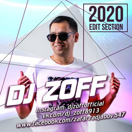 Dj Zoff - Edit Section [2020]