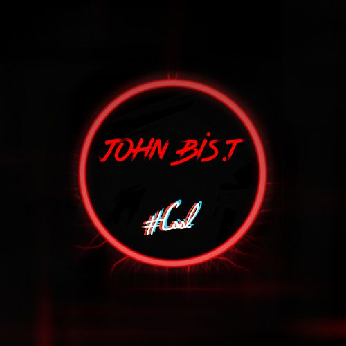 John Bis.T - #Cool (Original Mix) [2020]