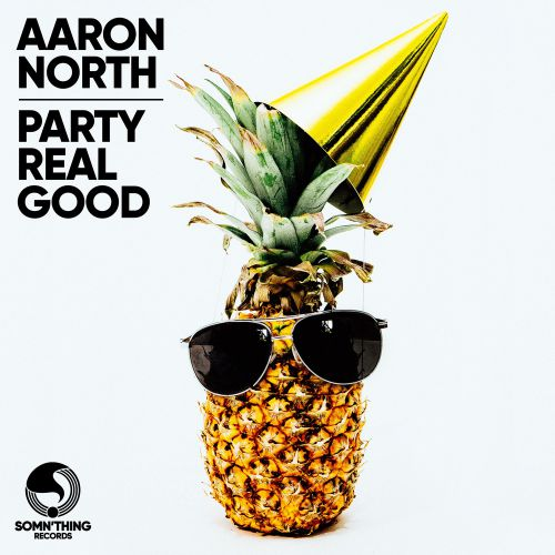 Aaron North - Party Real Good (Extended Mix); Ben Rainey & Khaos - Words You Say (Extended Mix); Galoski - Want  You Back (Extended Mix) [2020]