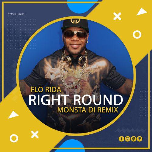 Flo Rida - Right Round (Monsta Di Remix) [2020]