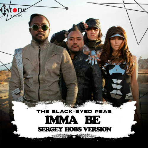 The Black Eyed Peas - Imma Be (Sergey Hobs Version) [2020]