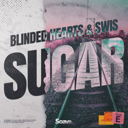 Blinded Hearts & Swis - Sugar [2020]
