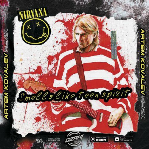 Nirvana - Smells Like Teen Spirit (Artem Kovalev Remix) [2020]