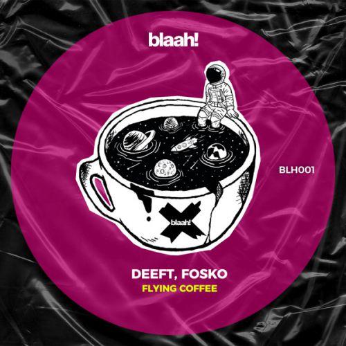 Deeft, Fosko - Flying Coffee (Original Mix) [2020]