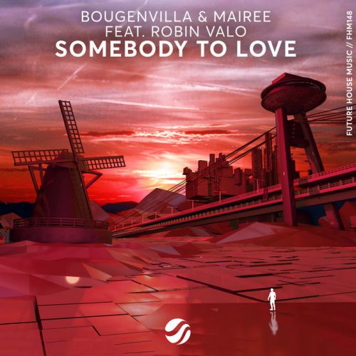 Bougenvilla & Mairee - Somebody To Love feat. Robin Valo (Extended Mix) [2020]
