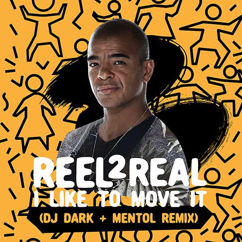 Reel 2 Real - I Like To Move It (Dj Dark & Mentol Remix) [2020]