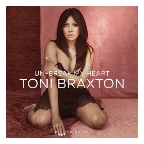 Toni Braxton - Un-Break My Heart (Maidas Remix) [2020]