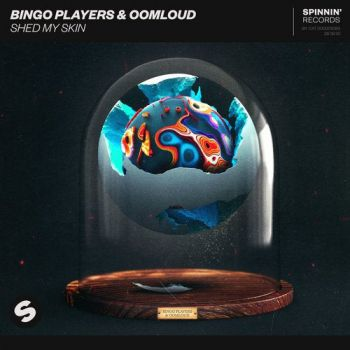Bingo Players & Oomloud - Shed My Skin (Extended Mix) [2020]