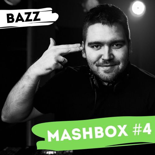 Dj Bazz - Mashbox #4 [2020]