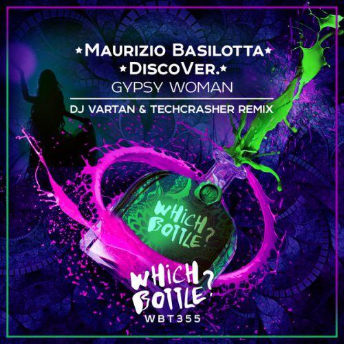 Maurizio Basilotta, Discover. - Gypsy Woman (DJ Vartan & Techcrasher Remix) [2020]
