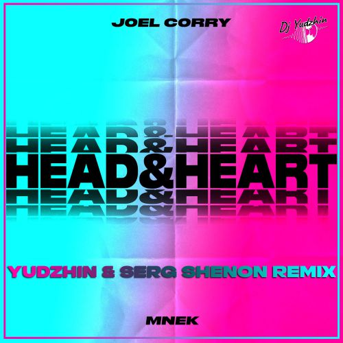 Joel Corry feat. Mnek - Head & Heart (Yudzhin & Serg Shenon Remix) [2020]