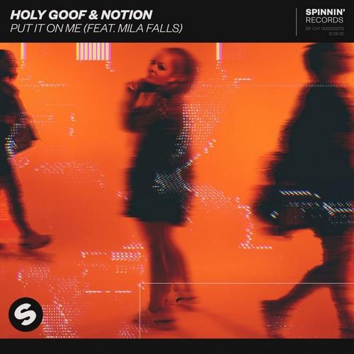 Holy Goof & Notion feat. Mila Falls - Put It On Me; Sofi Tukker & Novak & Yax.X - Emergency (Extended Mix's) [2020]