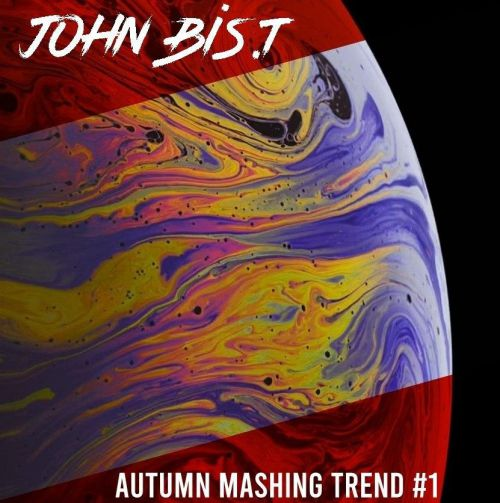 John Bis.T - Autumn Mashing Trend #1 [2020]