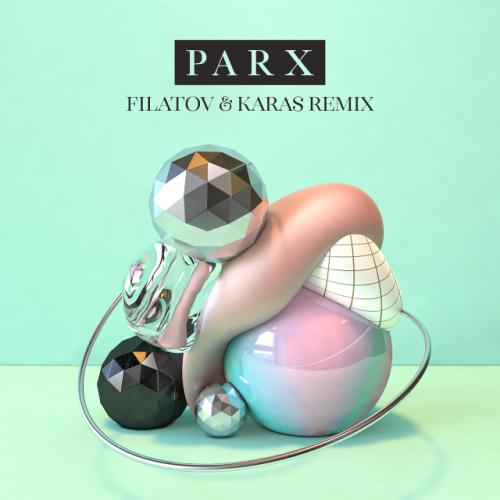 Parx feat. Nonô - Feel Right Now (Filatov & Karas Extended Mix) [2020]