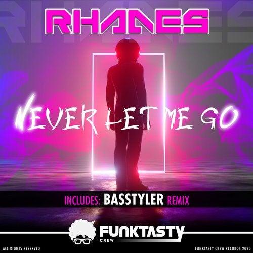 Rhades - Never Let Me Go (Basstyler Remix) [2020]