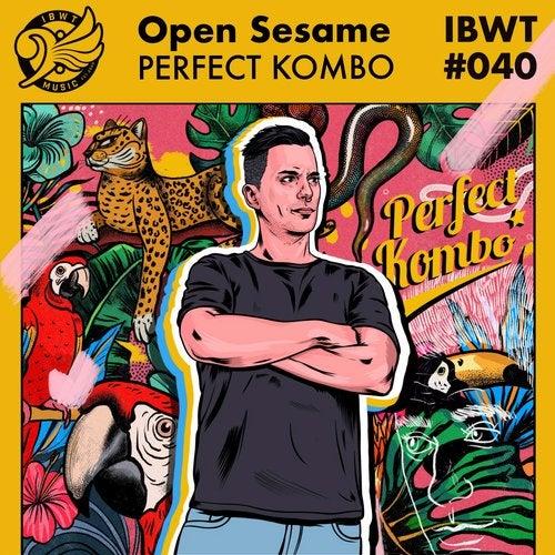 Perfect Kombo - Open Sesame; B Team (Original Mix's) [2020]