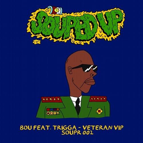 Bou feat. Trigga - Veteran (Vip) [2020]