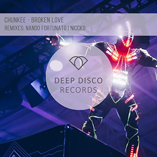 Chunkee - Broken Love (Nando Fortunato Remix) [2020]