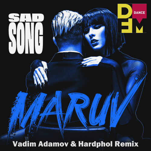 Maruv - Sad Song (Vadim Adamov & Hardphol Remix) [2020]