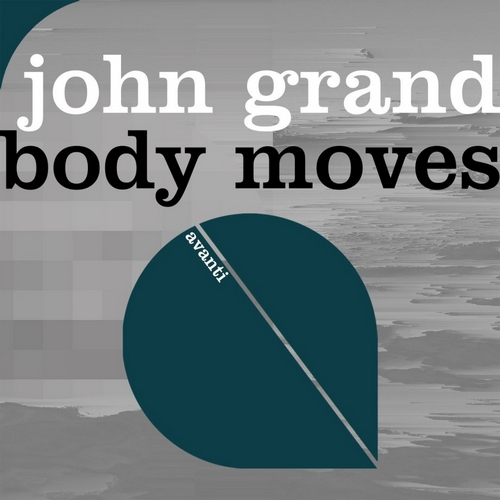 John Grand - Body Moves (Extended Mix) [2020]