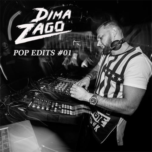 Dima Zago - Pop Edits #01 [2020]