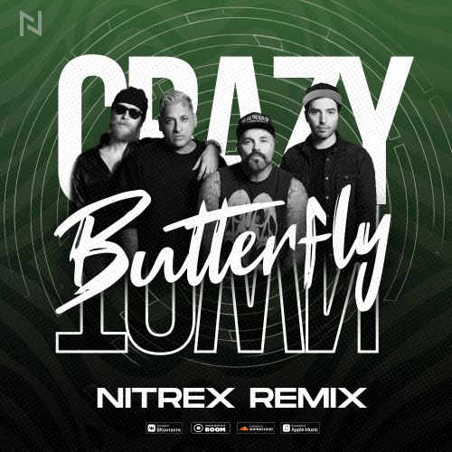Crazy Town - Butterfly (Nitrex Remix) [2020]