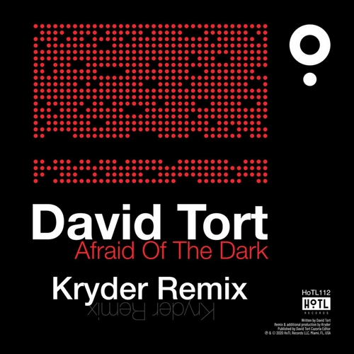David Tort - Afraid Of The Dark (Kryder Remix); Love Regenerato & Steve Lacy - Live Without Your Love (Solardo Remix) [2020]