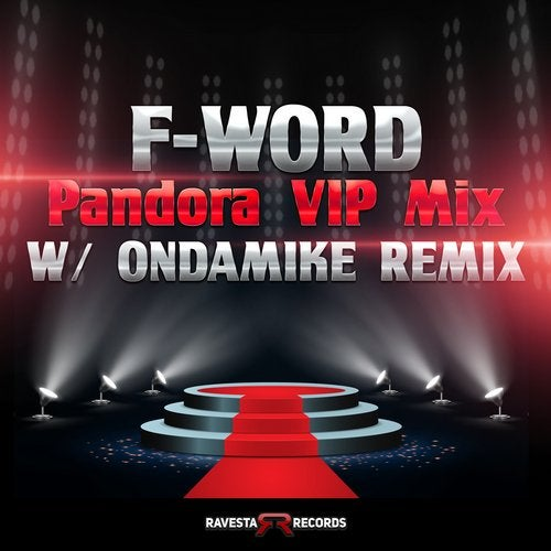 F-Word - Pandora (Ondamike Remix) [2020]