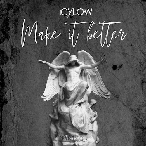 Icylow - Make It Better (Extended Mix) [2020]