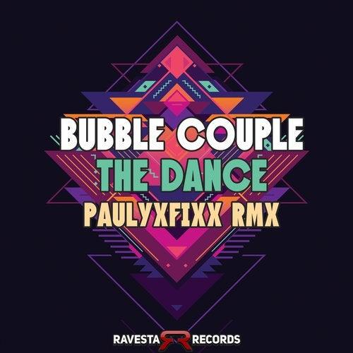 Bubble Couple - The Dance (Fixx Mix) [2020]