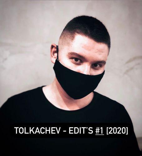 Tolkachev - Edit's #1 [2020]