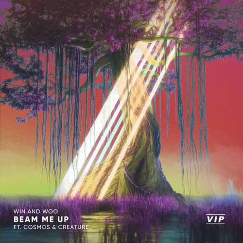 Win And Woo feat. Cosmos & Creature - Beam Me Up (Vip) [2020]