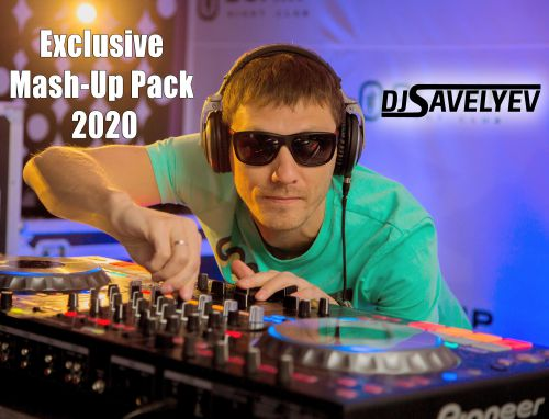 Dj Savelyev - Exclusive Mash-Up Pack [2020]
