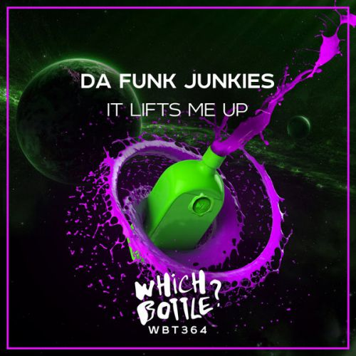 Da Funk Junkies - It Lifts Me Up (Radio Edit; Club Mix) [2020]