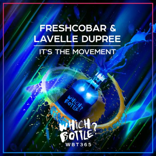 Freshcobar, Lavelle Dupree - It's The Movement (Radio Edit; Extended Mix) [2020]