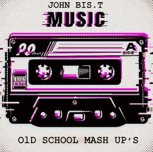 John Bis.T - Old School Mash Up's [2020]