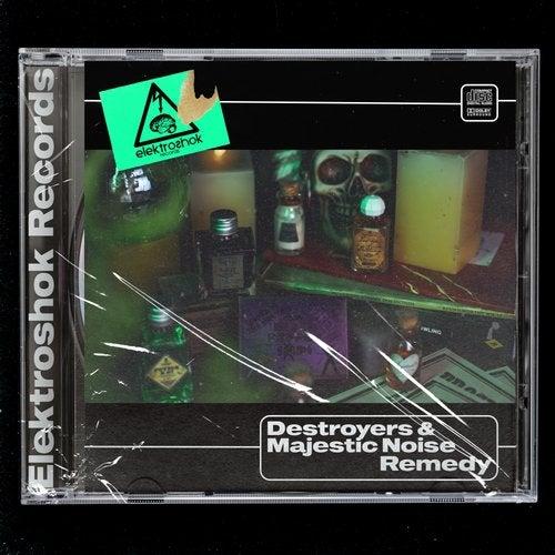 Destroyers & Majestic Noise - Remedy (Original Mix) [2020]