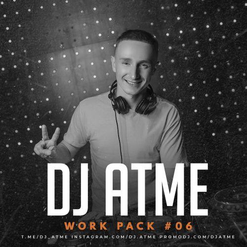 DJ Atme - Work Pack # 06 [2020]