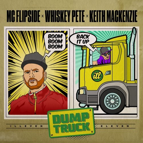 Mc Flipside x Whiskey Pete x Keith Mackenzie - Dumptruck (Original Mix) [2020]