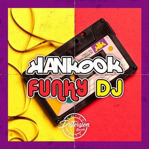 Hankook - Funky Dj (Original Mix) [2020]