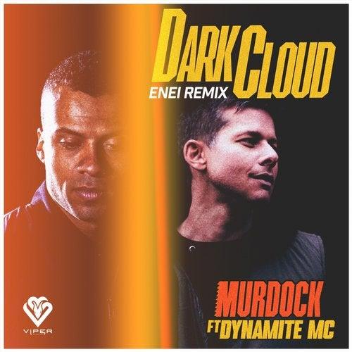 Murdock feat. Dynamite Mc - Dark Cloud (Enei Remix) [2020]