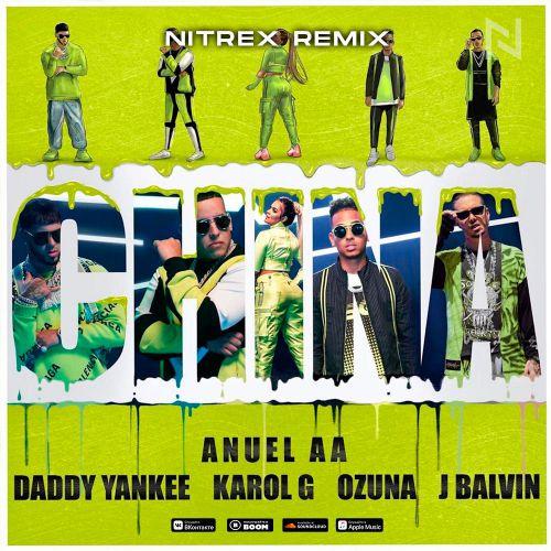 Anuel AA, Daddy Yankee, Karol G feat. J Balvin Ozuna - China (Nitrex Remix) [2020]
