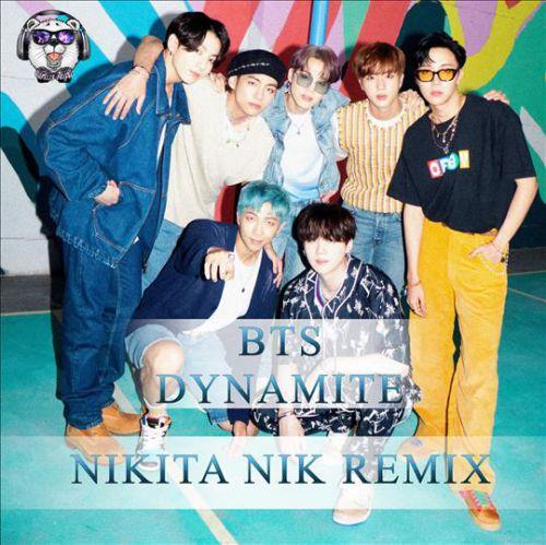 Bts - Dynamite (Nikita Nik Remix) [2020]