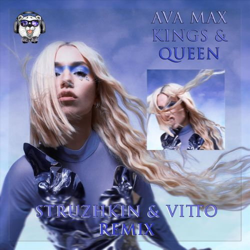 Ava Max - Kings & Queens (Struzhkin & Vitto Remix) [2020]